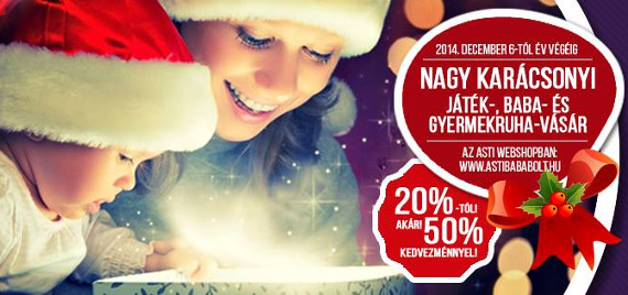 Nagy karácsonyi játék és baba-, gyermekruha vásár az Asti webshopban